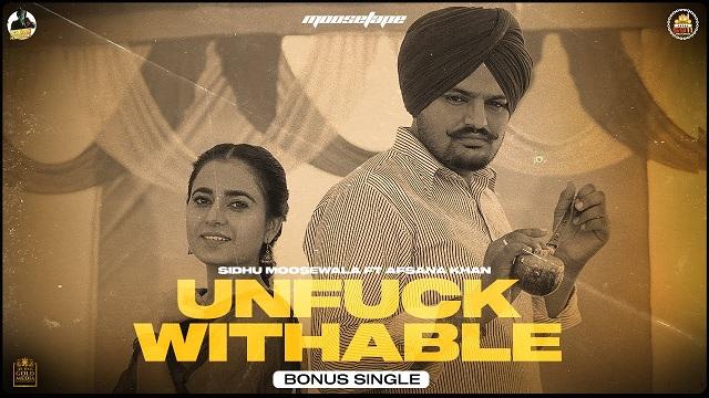 Unfuckwithable Lyrics Sidhu Moose Wala | Afsana Khan