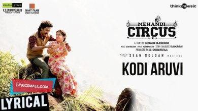 Photo of Kodi Aruvi Lyrics   Mehandi Circus Tamil Movie Songs Lyrics
