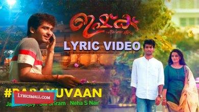 Photo of Parayuvaan Lyrics   Ishq Malayalam Movie Songs Lyrics