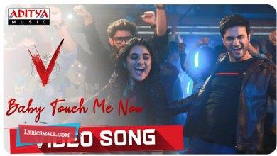 Photo of Baby Touch Me Now Lyrics | V Telugu Movie Songs Lyrics