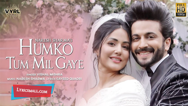 Humko Tum Mil Gaye Lyrics