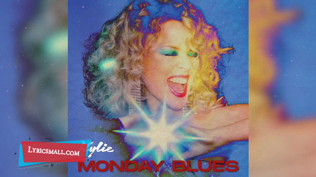 Monday Blues Lyrics