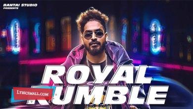 Photo of Royal Rumble Lyrics   Emiway