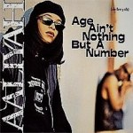 Age Aint Nothing But A Number (Remix) Lyrics