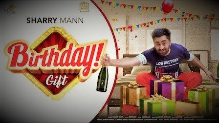 Read more about the article Sharry Mann – Birthday Gift Lyrics