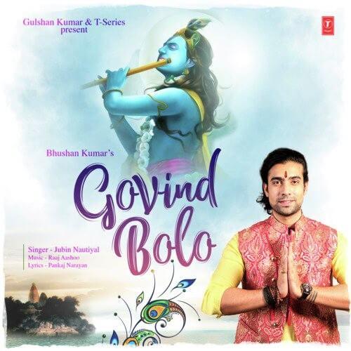 Jubin Nautiyal – Govind Bolo