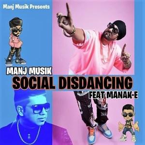 Social Disdancing lyrics manj musik