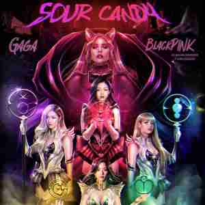 Sour Candy Lyrics Lady Gaga Blackpink