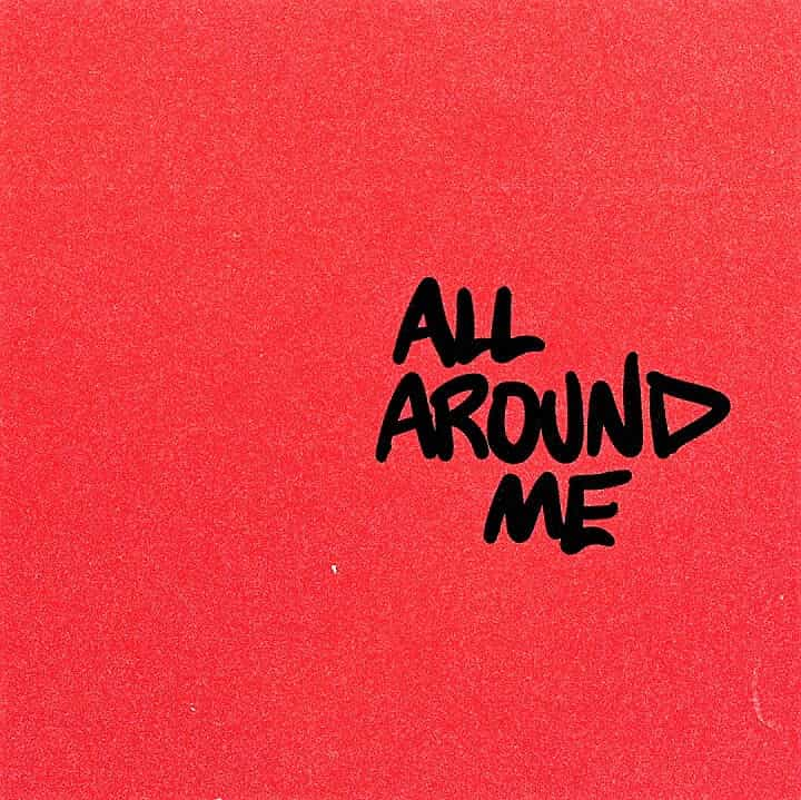 Justin Bieber – All Around Me
