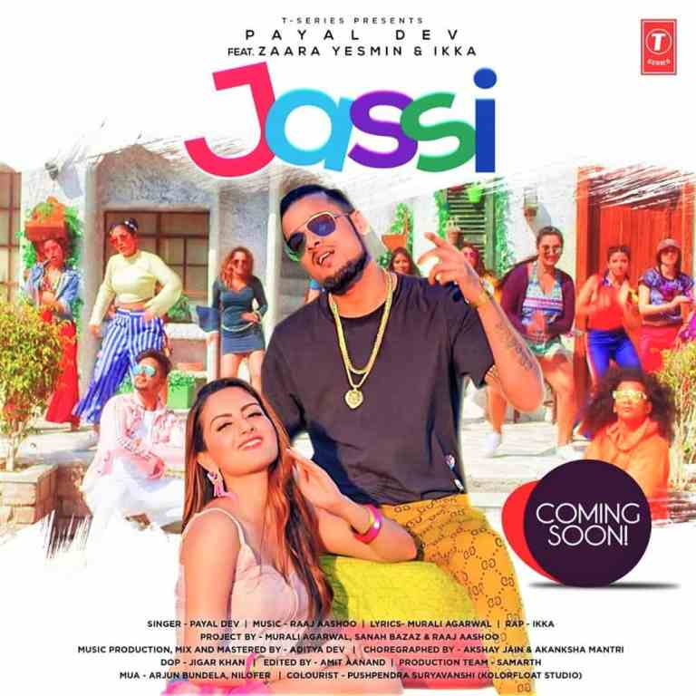 Jassi – Ikka, Payal Dev