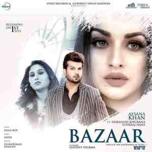 Bazaar Lyrics Afsana Khan