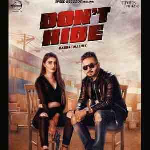 Don't Hide Lyrics Babbal Malhi