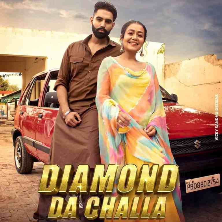 Diamond Da Challa – Neha Kakkar & Parmish Verma