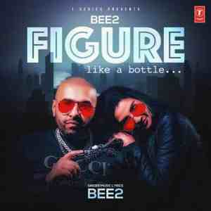 Figure Lyrics Bee2