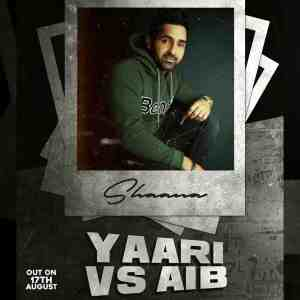 Yaari vs Aib Lyrics Shaana