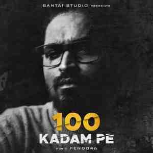 100 KADAM PE Lyrics In Hindi Emiway Bantai