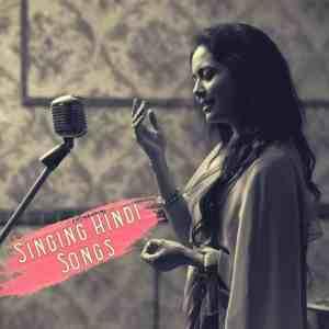 Singing Hindi Songs