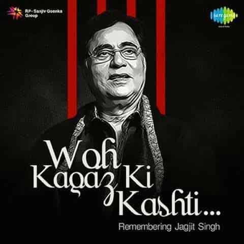 Read more about the article Woh Kaghaz Ki Kashti – Jagjit Singh