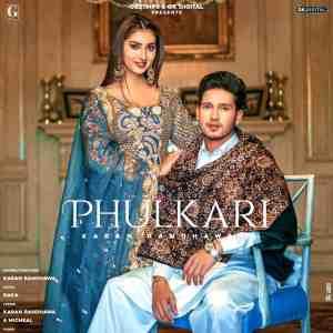 Phulkari Lyrics Karan Randhawa