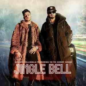 Jingle Bell Lyrics In Hindi Yo Yo Honey Singh & Hommie Dilliwala