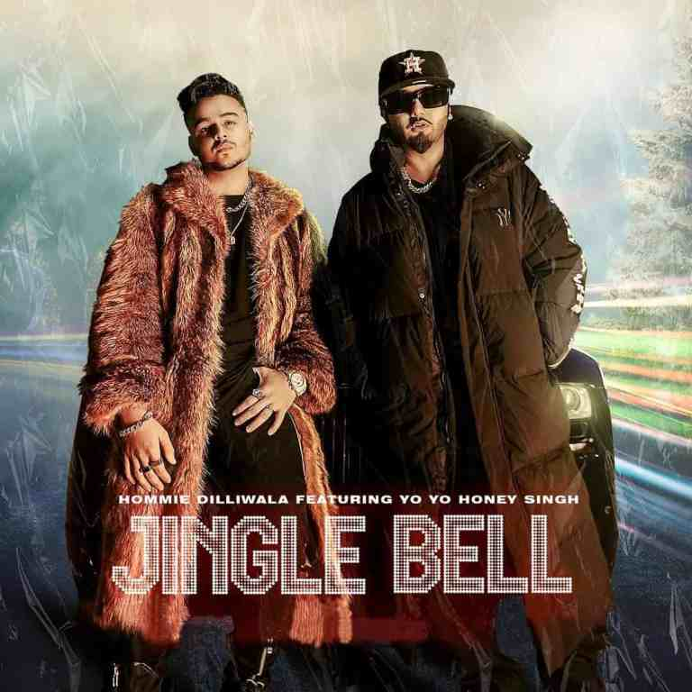 Jingle Bell Lyrics – Hommie Dilliwala & Yo Yo Honey Singh