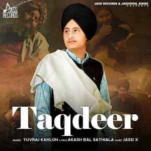 Taqdeer Song Lyrics Yuvraj Kahlon