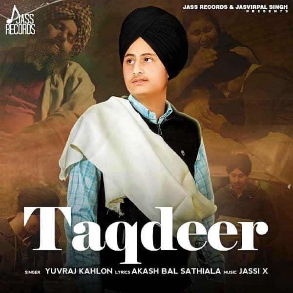 Taqdeer Song Lyrics – Yuvraj Kahlon
