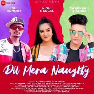 Dil Mera Naughty lyrics DH Hrmony & Swapnanil Bhadra