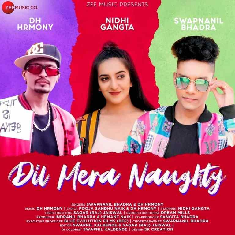 Dil Mera Naughty Lyrics – DH Hrmony & Swapnanil Bhadra
