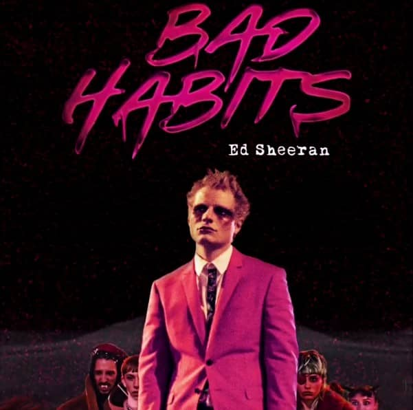 Read more about the article Bad Habits – Ed Sheeran