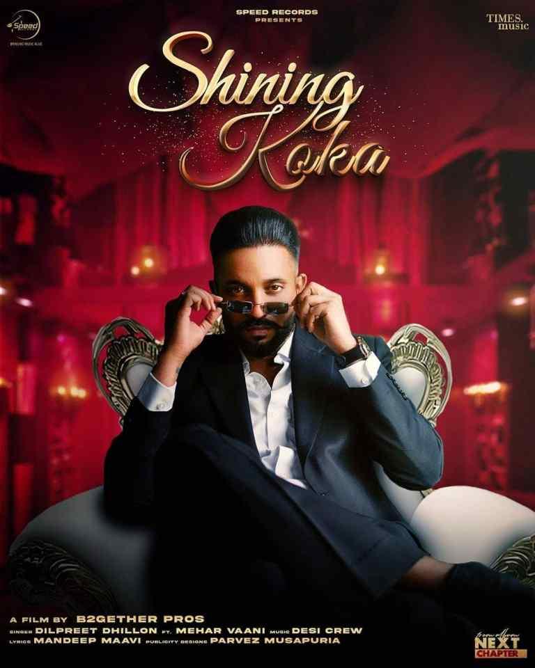 Read more about the article Shining Koka Lyrics – Dilpreet Dhillon Ft Meharvaani