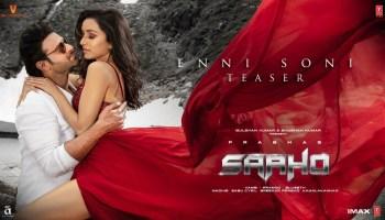 Enni Soni Lyrics - Saaho | Prabhas, Shraddha Kapoor, Guru Randhawa, Tulsi Kumar
