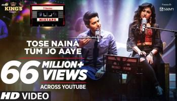 Tose Naina-Tum Jo Aaye Lyrics - T-Series Mixtape Season 1 l Armaan Malik, Tulsi Kumar, Abhijit Vaghani