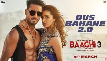 Dus Bahane 2.0 Lyrics - Baaghi 3 | Tiger Shroff, Shraddha Kapoor, Vishal & Shekhar FEAT. KK, Shaan and Tulsi Kumar