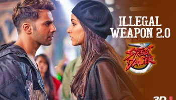 Illegal Weapon 2.0 Lyrics - Street Dancer 3D | Varun Dhawan, Shraddha Kapoor, Tanishk Bagchi, Jasmine Sandlas, Garry Sandhu