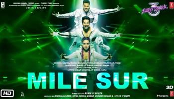 Mile Sur Lyrics - Street Dancer 3D | Varun Dhawan, Shraddha Kapoor, Prabhu Deva, Navraj Hans, Shalmali Kholgade, Sachin-Jigar, Divya Kumar, Vayu