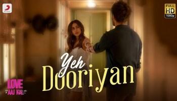 Yeh Dooriyan Lyrics - Love Aaj Kal |Sara Ali Khan, Kartik Aryan, Pritam, Mohit Chauhan