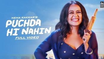 puchda-hi-nahi-lyrics-neha-kakkar