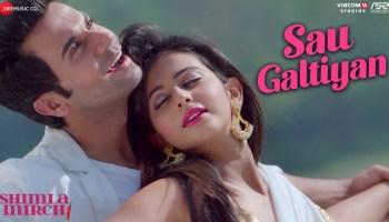 Sau Galtiyan Lyrics - Shimla Mirch | Hema Malini, Rajkummar Rao, Rakul Preet Singh, Yasser Desai, Khushboo Grewal, Meet Bros