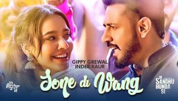 Sone Di Wang Lyrics - Ik Sandhu Hunda Si | Gippy Grewal, Neha Sharma, Inder Kaur