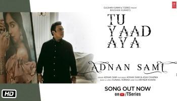 Tu Yaad Aya Lyrics - Adnan Sami | Adah Sharma, Lo Jill