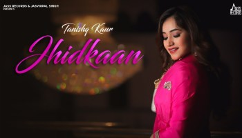 Jhidkaan Lyrics - Tanishq Kaur | Grand Singh