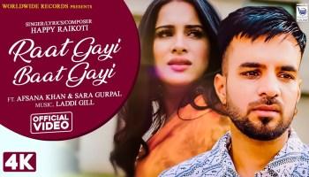 Raat Gayi Baat Gayi Lyrics - Happy Raikoti | Sara Gurpal