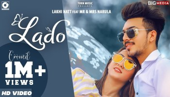 Lado Lyrics - Lakhi Natt | Mr & Mrs Narula