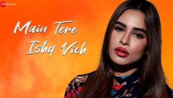 Main Tere Ishq Vich Lyrics - Jayant Sankla | Mansi Bhardwaj