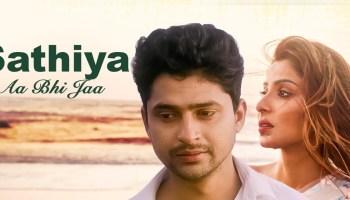 Saathiya Aa Bhi Ja Lyrics - Vyom Singh Rajput | Aavya Dubey