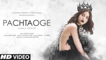 Pachtaoge (Female Version) Lyrics - Asees Kaur | Nora Fatehi