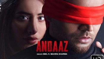 Andaaz Lyrics - Miel | Mahira Sharma, Himanshu Chhabra