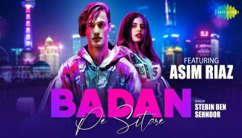 Badan Pe Sitare Lyrics - Stebin Ben | Asim Riaz, Sehnoor