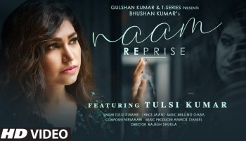 Naam Reprise Lyrics - Tulsi Kumar